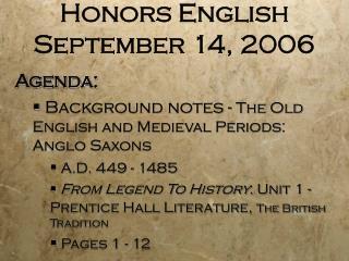 Honors English  September 14, 2006