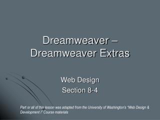 Dreamweaver –Dreamweaver Extras