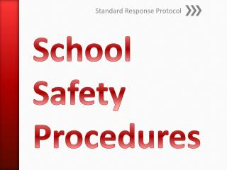 School Safety Procedures