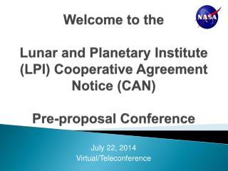 July 22, 2014 Virtual/Teleconference