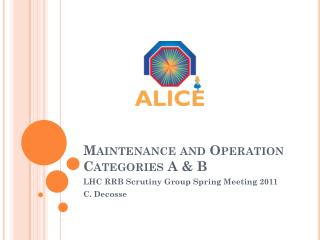 Maintenance and Operation Categories A & B