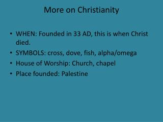 More on Christianity