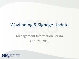 Wayfinding  & Signage Update