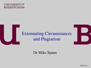 Extenuating Circumstances and Plagiarism