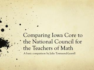 Comparing Iowa Core to the National Council for the Teachers of Math