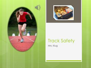 Track Safety