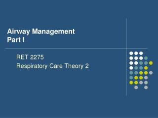 Airway Management Part I