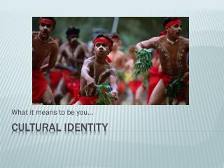 Cultural Identity