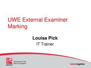 UWE External Examiner Marking