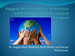 Engaging the Extraordinary: Architecture and Planning from an International Viewpoint