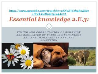 youtube/watch?v=vZNeRWchqRc&list=PLFCE4D99C4124A27A Essential  knowledge 2.E.3: