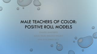 Male teachers of Color: positive roll models
