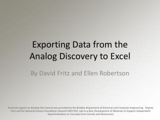 Exporting Data from the  Analog Discovery to Excel