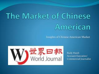 The Market of Chinese American