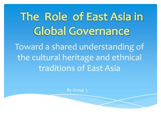 Toward a shared understanding of the cultural heritage and ethnical traditions of East Asia