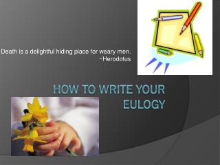 How to Write your eulogy