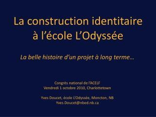 La  construction identitaire à l'école  L'Odyssée