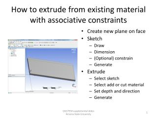 How to extrude from existing material with associative constraints