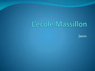 L'ecole  Massillon