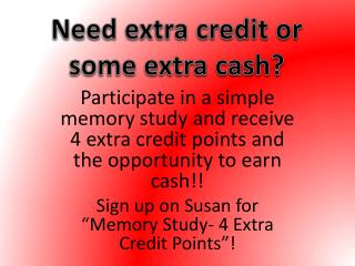 Need extra credit or some extra cash?