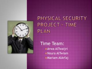 Physical security project – Time plan