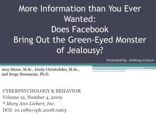 CYBERPSYCHOLOGY & BEHAVIOR Volume 12, Number 4, 2009 ª Mary Ann  Liebert , Inc.