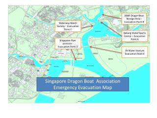 Singapore Dragon Boat   Association  Emergency Evacuation Map