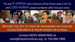 This year  4 million pairs of glasses will be thrown away in the U.S .