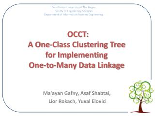 OCCT:  A One-Class Clustering Tree  for Implementing  One-to-Many Data Linkage
