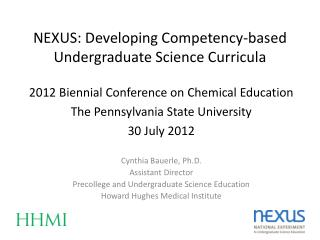 NEXUS: Developing Competency-based Undergraduate Science Curricula