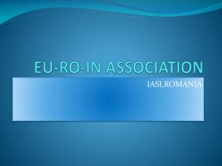 EU-RO-IN ASSOCIATION