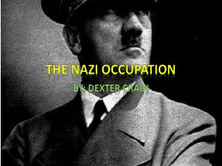 The Nazi Occupation