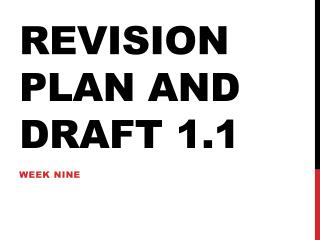 Revision Plan and Draft 1.1