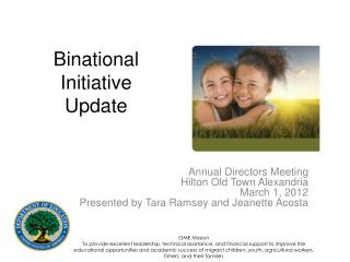 Binational Initiative Update