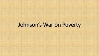 Johnson's War on Poverty