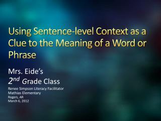Using Sentence-level Context as a Clue to the Meaning of a Word or Phrase