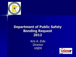 Department of Public Safety Bonding Request 2012