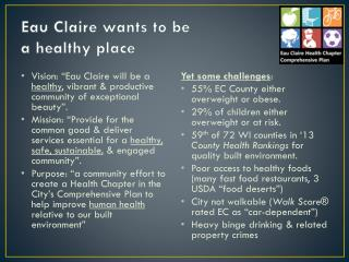 Eau Claire wants to be  a healthy place
