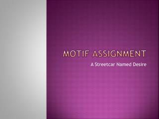 Motif Assignment
