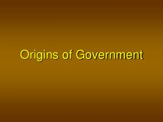 Origins of Government