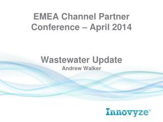 Wastewater Update Andrew  Walker