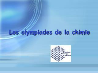 Les olympiades de la chimie
