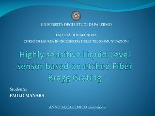 Highly  sensitive  Liquid-Level sensor based  on  etched Fiber Bragg Grating