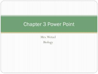 Chapter 3 Power Point