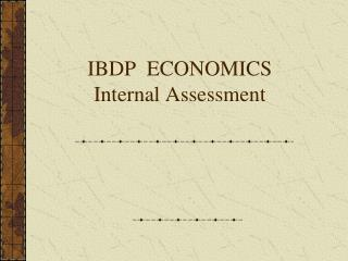 IBDP  ECONOMICS   Internal Assessment