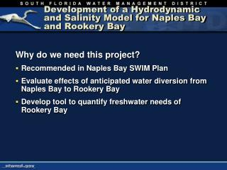 Development of a Hydrodynamic and Salinity Model for Naples Bay and Rookery Bay