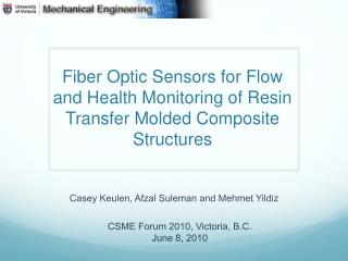 Fiber Optic Sensors for Flow and Health Monitoring of Resin Transfer Molded Composite Structures