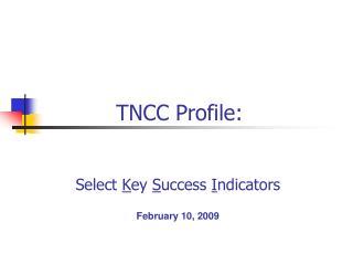 TNCC Profile: