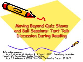 Moving Beyond Quiz Shows and Bull Sessions: Text Talk Discussion During Reading