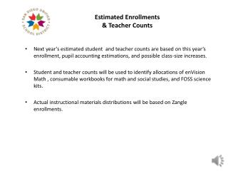 Estimated Enrollments  & Teacher Counts